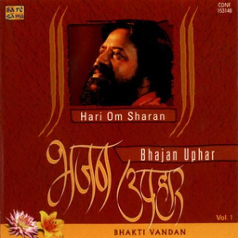Bhajans by hari om sharan songs download | bhajans by hari om.