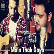 Main Thak Gaya Songs