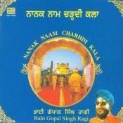 Bhai Gopal Singh Ragi - Nanak Naam Charhdi