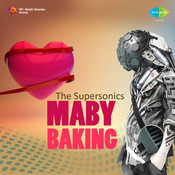 Maby Baking Supersonic Songs