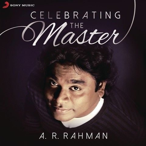 All the Songs by A. R. Rahman (1992-2006) - (111 Songs ...