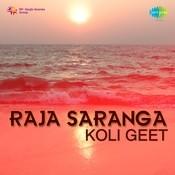 Raja Saranga Koli Geet