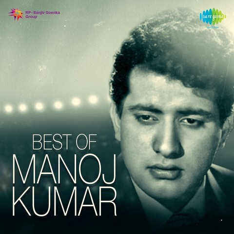 Zindagi Ki Na Toote Ladi Mp3 Song Download Best Of Manoj Kumar Zindagi Ki Na Toote Ladi Song By Lata Mangeshkar On Gaana Com