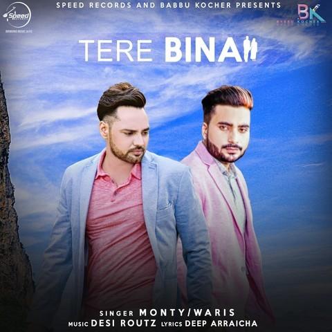 Tere Bina Mp3 Song Download Tere Bina Tere Bina Punjabi Song By