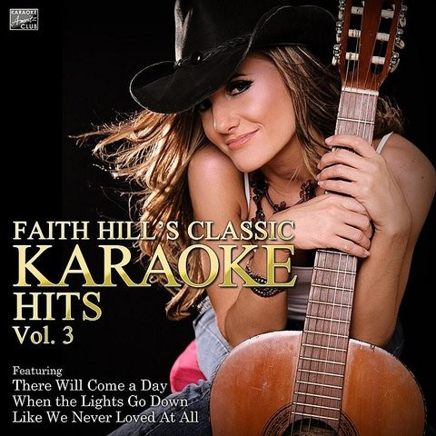 When The Lights Go Down In The Style Of Faith Hill Karaoke