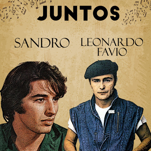 Quiero Aprender De Memoria Mp3 Song Download Juntos Sandro Leonardo Favio Quiero Aprender De Memoria Spanish Song By Leonardo Favio On Gaana Com