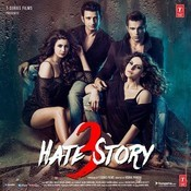 Hate Story 3 Songs
