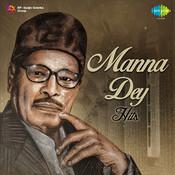 Manna Dey Hits Songs