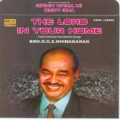 The Lord In Your Home Songs