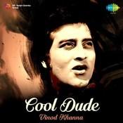 Cool Dude - Vinod Khanna Songs