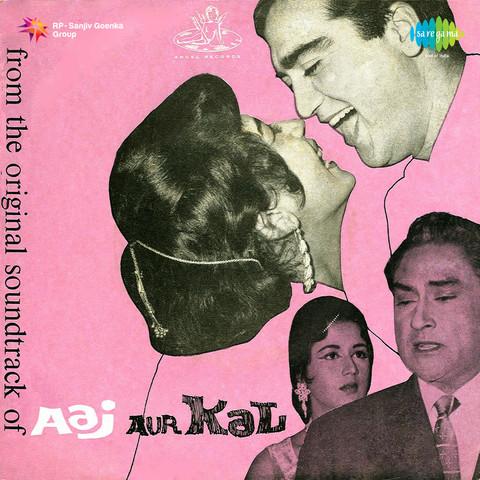 Mujhe Gale Se Laga Lo Mp3 Song Download Aaj Aur Kal Mujhe Gale Se