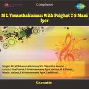 M L Vasanthakumari With Palghat T S Mani Iyer Songs