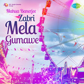 Mahua Banerjee - Zabri Mela Gumawe