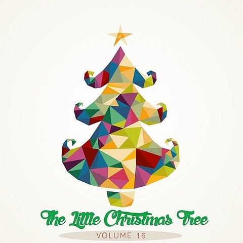 Have Yourself A Merry Little Christmas MP3 Song Download- The Little Christmas Tree, Vol. 16 ...