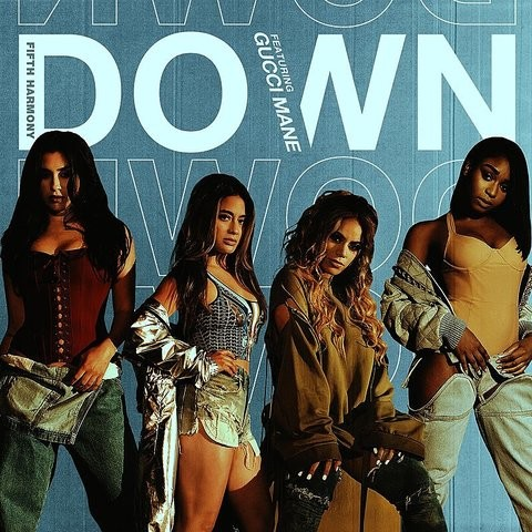 Down MP3 Song Download- Down Down Song by Fifth Harmony on Gaana com