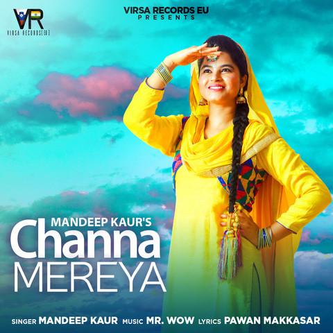 Channa Mereya Mp3 Song Download Channa Mereya Channa Mereya Song By Mandeep Kaur On Gaana Com