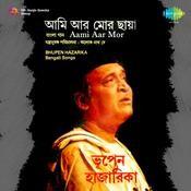 Bhupen Hazarika - Aami Aar Mor Songs