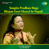 Sangita Pradhan Sings Bhajan Geet Ghazal In Nepali Songs