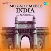 Mozart Meets India Based On Indian Ragaas Songs