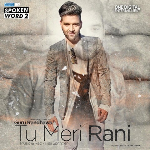 Tu Meri Rani (feat  Haji Springer) - Single MP3 Song