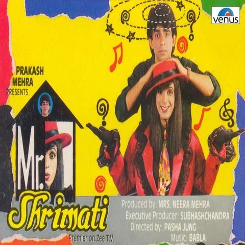 Parody MP3 Song Download- Mr. Shrimati Songs on Gaana.com