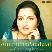 Anuradha Paudwal- The Singing Icon Songs