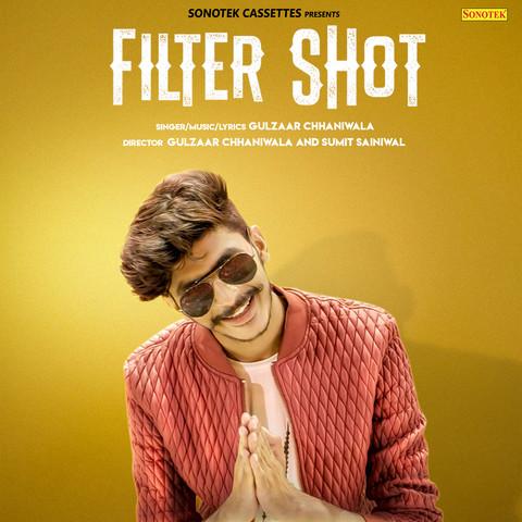 Filter Shot MP3 Song Download- Filter Shot Filter Shot