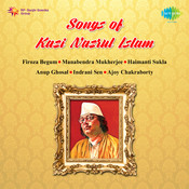 Songs Of Kazi Nazrul Islam Songs