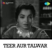 Tir Aur Talwar