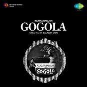 Gogola Songs