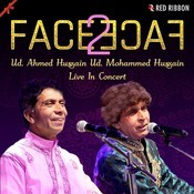Face 2 Face- Ud. Ahmed Hussain Ud. Mohammed Hussain Live In Concert Songs