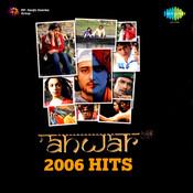 Anwar And 2006 Hits