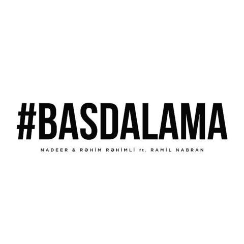 Basdalama Mp3 Song Download Basdalama Basdalama Song By Ramil Nabran On Gaana Com