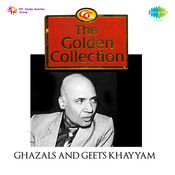 The Golden Collection Ghazals Khaiyyaam