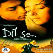 Dil Se Re Song