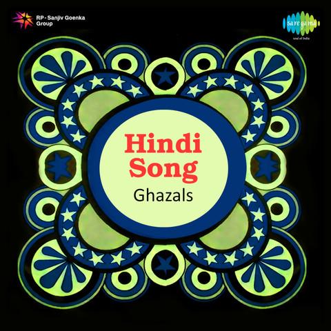 Hindi Song Ghazals Songs Download: Hindi Song Ghazals MP3 ...