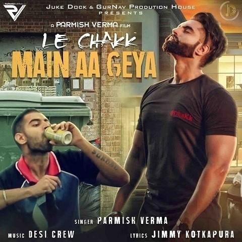 Le Chakk Main Aa Geya MP3 Song Download- Le Chakk Main Aa