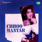 Chhoo Mantar Songs
