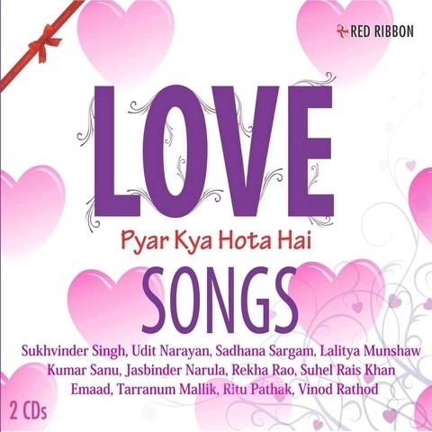 Love songs pyar kya hota hai by sukhvinder singh on amazon music.