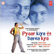 Pyaar Kiya To Darna Kya Songs
