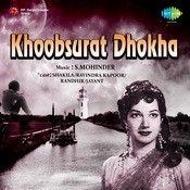 Khoobsurat Dhokha Songs