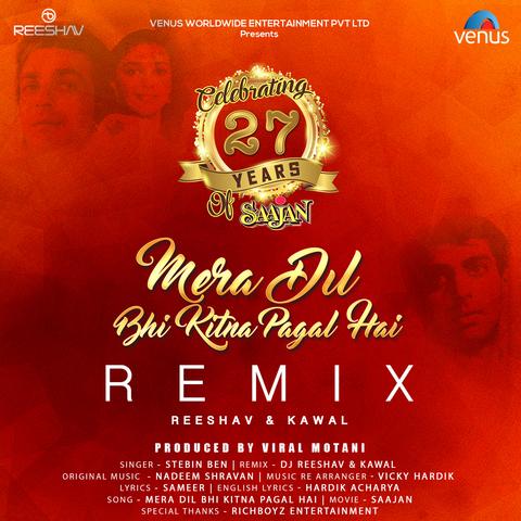 Mera Dil Bhi Kitna Pagal Hai - Remix MP3 Song Download- Mera Dil Bhi
