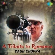 A Tribute to Romance Yash Chopra