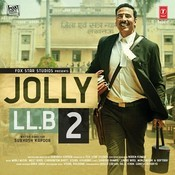 Jolly LLB 2 Songs