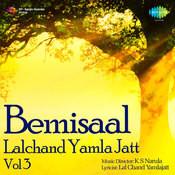 Bemisal - Lalchand Yamla Jatt Vol 3