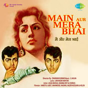 Main Aur Mera Bhai Songs