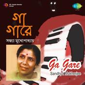 Ga Gare - Sandhya Mukherjee