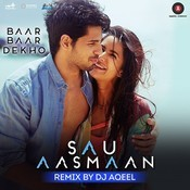 Sau Aasmaan Remix Songs