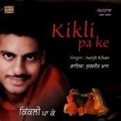 Kikli Pa Ke Surjit Khan Songs