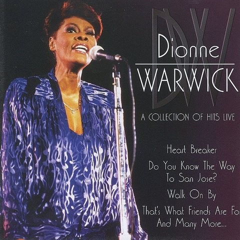 That S What Friends Are For Live Mp3 Song Download A Collection Of Hits That S What Friends Are For Live Song By Dionne Warwick On Gaana Com